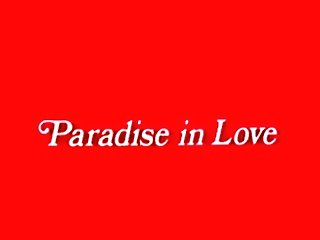 Paradise In Love