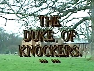 The Duke Of Knockers