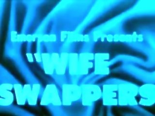 Hot Wifey's Striptease: Wifey Swappers (1965 Erotic)