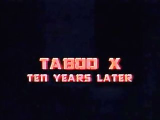 Taboo X. Ten Years Afterward