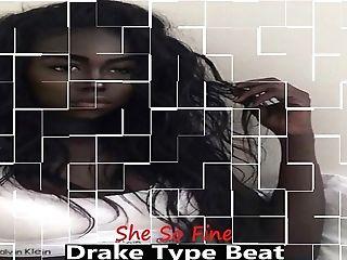 2019 [free] Drake Type Strike X She So Fine