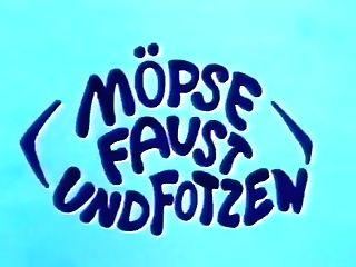 Mopse Faust Und Votzen